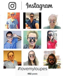 View #LoveMyLoupes on Instagram to see loupes